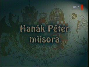 A bomlás virágai: Az Osztrák-Magyar Monarchia szóban, képben, zenében: Hanák Péter műsora