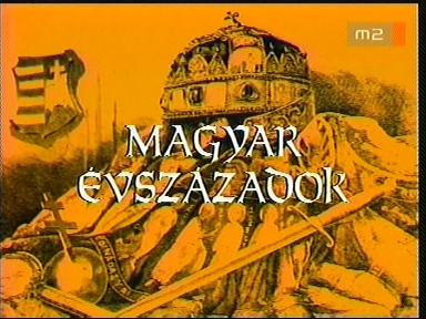 Magyar évszázadok
