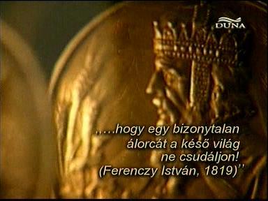 """""""... hogy egy bizonytalan álorcát a késő világ ne csudáljon! (Ferenczy István, 1819)"""""""