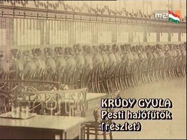 Krúdy Gyula: Pesti hajófűtők (részlet)