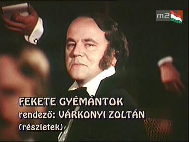 Várkonyi Zoltán: Fekete gyémántok (részlet)