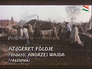 Andrzej Wajda: Az ígéret földje (részlet)