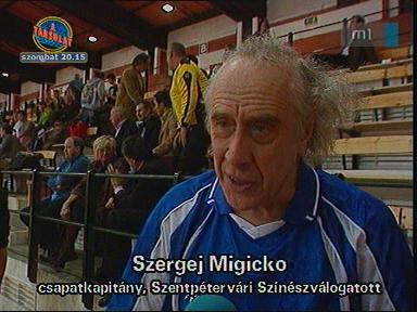 Szergej Migicko, csapatkapitány, Szentpétervári Színészválogatott