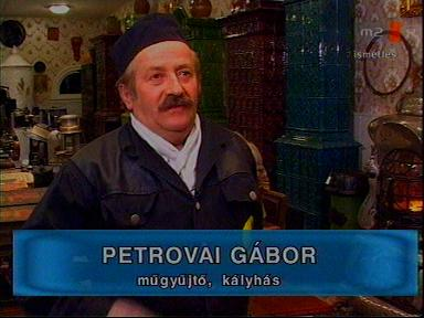 Petrovai Gábor, műgyűjtő, kályhás