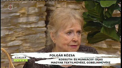 Polgár Rózsa, Kossuth- és Munkácsy Mihály-díjas textilművész, gobelinművész