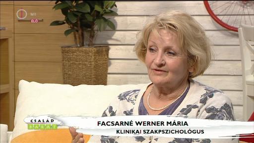 Facsarné Werner Mária, klinikai szakpszichológus