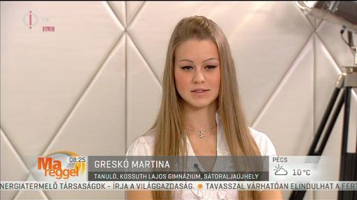 Greskó Martina, tanuló, Kossuth Lajos Gimnázium, Sátoraljaújhely