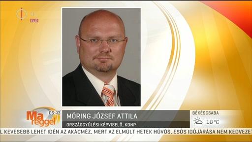 Móring József Attila (KDNP), országgyűlési képviselő