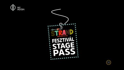Strand Fesztivál Stage Pass