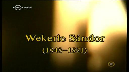 Magyar történelmi arcképcsarnok: Wekerle Sándor (1848-1921)