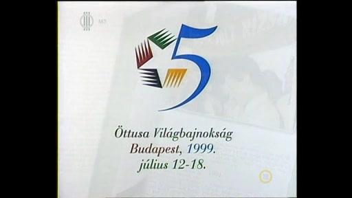 Öttusa Világbajnokság, Budapest, 1999