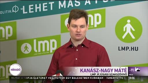 Kanász-Nagy Máté(LMP), ifjúsági szakszóvivő