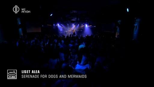 Liset Alea: Serenade for Dogs and Mermaids (zenemű)