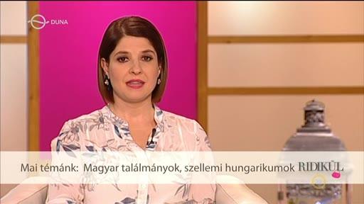 Mai témánk: Magyar találmányok, szellemi hungarikumok
